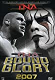 TNA - Bound For Glory 2007 [DVD]