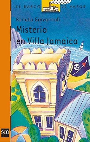 Misterio en Villa Jamaica (El Barco de Vapor Naranja)