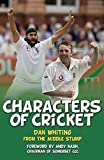 Characters of Cricket by Dan Whiting (2015-03-02)