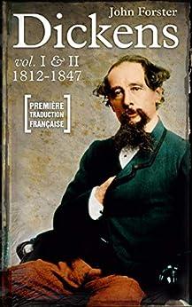 Charles Dickens: La première biographie