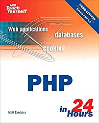 [(Sams Teach Yourself PHP in 24 Hours)] [By (author) Matt Zandstra] published on (December, 2003)