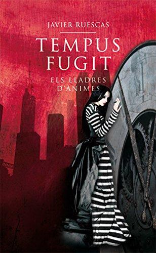 Tempus fugit: Els lladres d'ànimes (La Galera jove) por Javier Ruescas