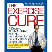 [(The Exercise Cure)] [ By (author) Jordan Metzl ] [January, 2014]