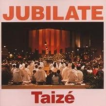 Gesänge aus Taize: Jubilate