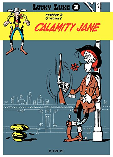 Lucky Luke - Tome 30 - CALAMITY JANE (French Edition)