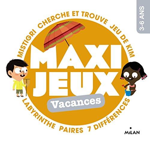 Maxi-jeux - Vacances