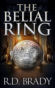 The Belial Ring (The Belial Series Book 3) (English Edition) par [Brady, R.D.]