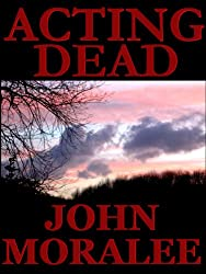 Acting Dead: Mystery and Suspense Thriller