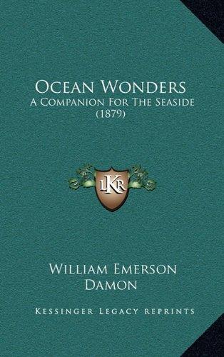 Ocean Wonders: A Companion for the Seaside (1879)