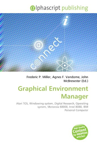 Graphical Environment Manager: Atari TOS, Windowing system, Digital Research, Operating system, Motorola 68000, Intel 8088, IBM Personal Computer