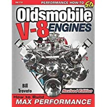 Oldsmobile V-8 Engines: How to Build for Max Performance