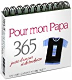 Telecharger Livres 365 jours d amour et de tendresse pour mon papa Tendres citations de Dalton Exley 24 octobre 2013 Poche (PDF,EPUB,MOBI) gratuits en Francaise
