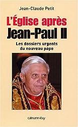 L'Église après Jean-Paul II