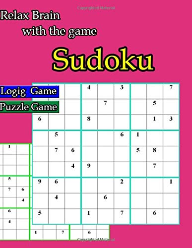 Relax Brain with the game Sudoku: Easy to Hard: One puzzle per page with room to work por Aern tad