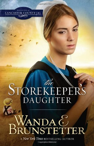 The Storekeeper S Daughter Daughters Of Lancaster County