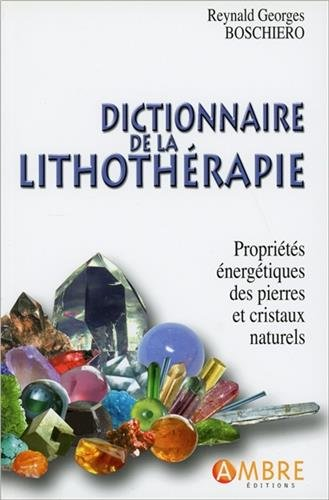Dictionnaire de la lithothrapie