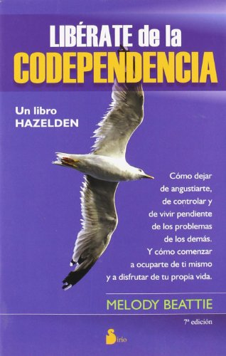 Libérate de la codependencia (2013) por MELODY BEATTIE