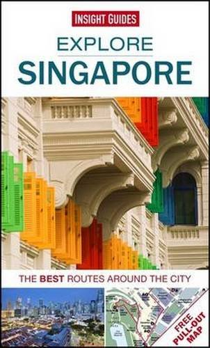 Insight Guides. Explore Singapore (Insight Explore Guides)
