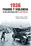 https://libros.plus/1936-fraude-y-violencia-en-las-elecciones-del-frente-popular/