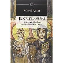 El Cristianisme. Història, Espiritualitat, Teologia, Tradicions I Festes (Helios)