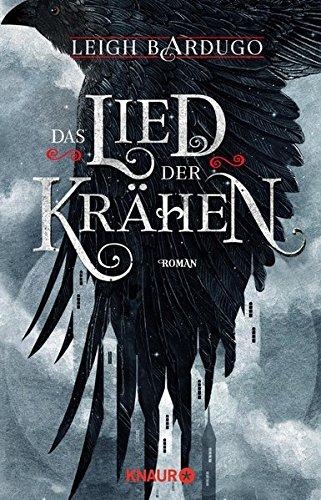Buchcover Das Lied der Krähen: Roman (Glory or Grave, Band 1)