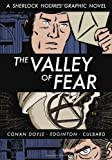 Crime Classics: The Valley of Fear (Sherlock Holmes Graphic Novel)