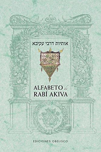 Alfabeto de RABÍ AKIVA (CABALA Y JUDAISMO) por Rabí Akiba
