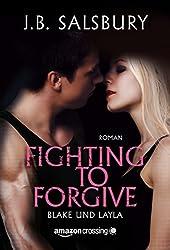 Fighting to Forgive - Blake und Layla