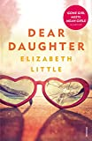 Front cover for the book Dear Daughter by Elizabeth Little
