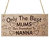 Red Ocean Only The Best Mums Get Promoted To Nanna, Mothers Day ... Plaque, Wood, Brown from Red Ocean