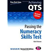 Passing the Numeracy Skills Test: Revised 5th Edition (Achieving QTS Series)