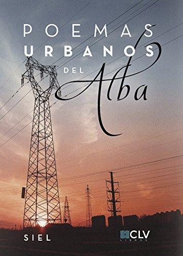Poemas urbanos del alba por SIEL