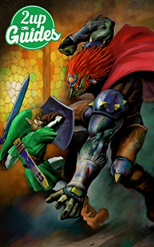 The Legend of Zelda: Ocarina of Time 3D Strategy Guide & Game Walkthrough – Cheats, Tips, Tricks, AND MORE! (English Edition)