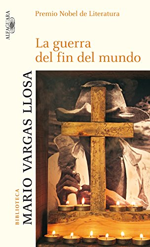 La guerra del fin del mundo por Mario Vargas Llosa