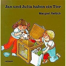 Jan und Julia haben ein Tier (Jan + Julia)