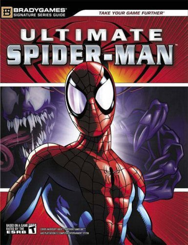 Ultimate Spider-Man(tm) Official Strategy Guide (Signature Series) by BradyGames (2005-09-19) - Signature Series Spider