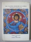 Painted Churches of Cyprus: Treasures of Byzantine Art