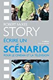 Story - Ecrire un scénario pour le cinéma et la télévision