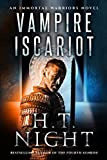 Vampire Iscariot (Immortal Warriors Book 14)