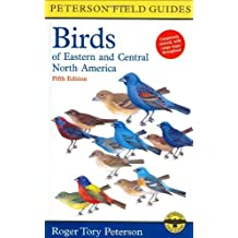 A Field Guide to the Birds of Eastern and Central North America (Peterson Field Guides) by Roger Tory Peterson (2002-04-04)