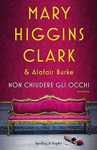 Non chiudere gli occhi (Italian Edition) eBook: Higgins Clark ...