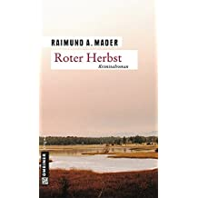 Roter Herbst (Kriminalromane im GMEINER-Verlag)