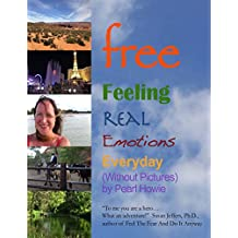 Free - Feeling Real Emotions Everyday (Without Pictures)