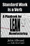 Standard Work is a Verb: A Playbook f...
