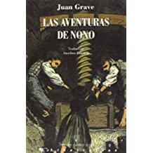 Las Aventuras De Nono - 2ª Edición (Tres de Cuatro Soles)