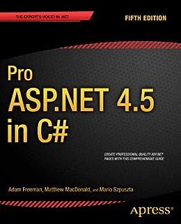 Pro ASP.NET 4.5 in C# von [Freeman, Adam, MacDonald, Matthew, Szpuszta, Mario]