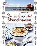 So schmeckt Skandinavien - Brontë Aurell