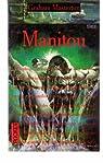 Manitou, l'intégrale de la trilogie par Masterton