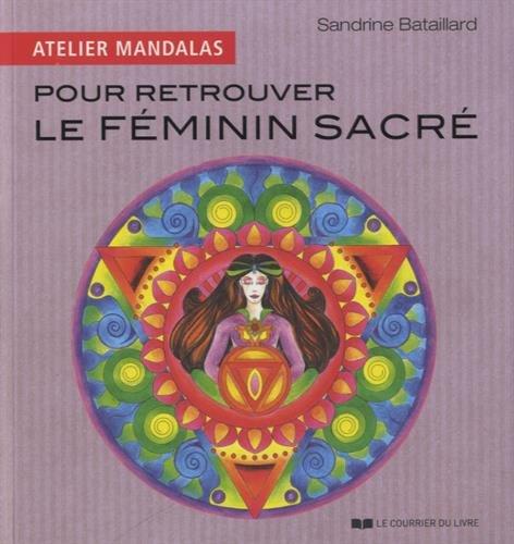 Atelier mandalas pour retrouver le féminin sacré