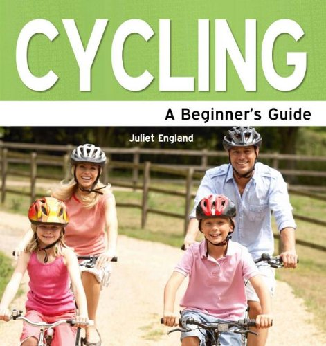 Cycling: A Beginner's Guide por Juliet England
